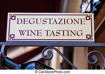 Wine Tasting - Signboard in an Italian wineshop, Orcia,...