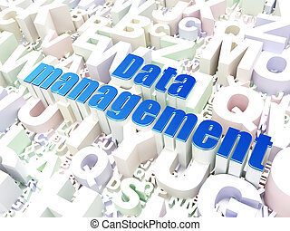 Data concept: Data Management on alphabet background