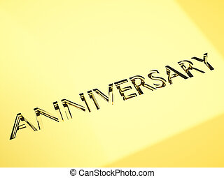 anniversary greetings - engraving of anniversary words, for...