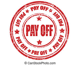 Pay off-stamp - Grunge rubber stamp with text Pay off,vector...