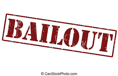 Bailout stamp - Grunge rubber stamp with word bailout...