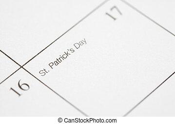 Saint Patricks Day. - Close up of calendar displaying Saint...