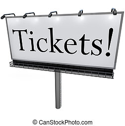 Tickets Word on Billboard Advertisement Banner Sign - A...