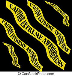 Awesomeness Banners - Yellow banners stating caution extreme...