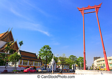 Giant swing and Wat Suthat - Giant swing ,Suthat Temple in...
