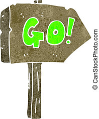 retro cartoon go sign