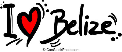 Belize love - Creative design of belize love