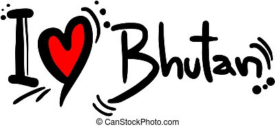 Bhutan love - Creative design of bhutan love