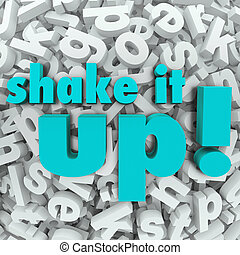 Shake it Up Words Letter Background Reorganization New Idea...