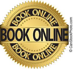 Book online golden label, vector illustration