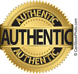 Authentic golden label, vector illustration