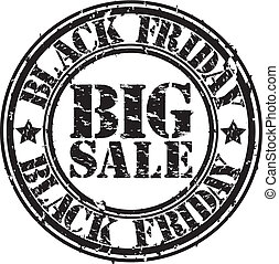 Grunge black friday big sale rubber stamp, vector...