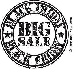 Grunge black friday big sale rubber stamp, vector...