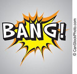 Comic book explosion buble - bang - Comic book explosion...