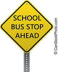 School bus stop ahead sign - School bus stop ahead warning...