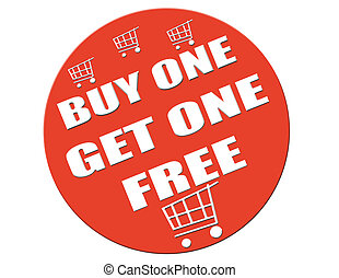 Buy one get one free-label - Label with text Buy one get one...