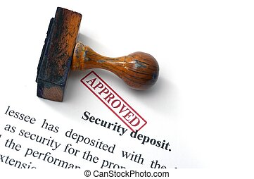 Security deposit  - approved