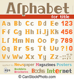 Alphabet for title - The alphabet for writing headlines and...