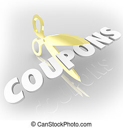 Scissors Cutting Coupons Clipping Savings Deals - The word...