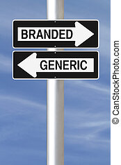 Branded Versus Generic - Modified one way street signs on...