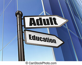 Education concept: Adult Education on Building background