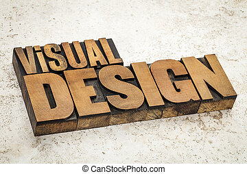 visual design in wood type - visual design text in vintage...