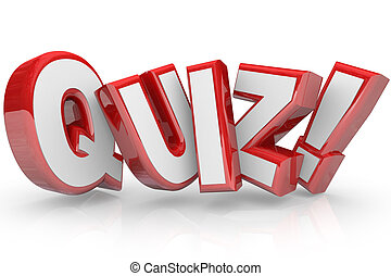 Quiz Red 3D Word Test Exam Assessment - The word Quiz in red...