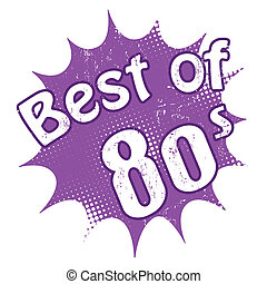 Best of 80's stamp - Grunge rubber stamp with the text Best...