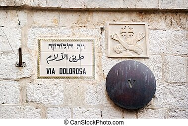 via dolorosa station - Holy path of jesus in Jerusalem and...