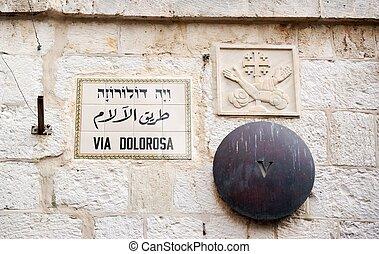 via dolorosa station - Holy path of jesus in Jerusalem and...