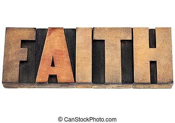 faith word in wood type - faith word - isolated text in...