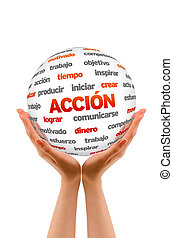 3d Action Word Sphere In Spanish - Hands holding a 3D Action...