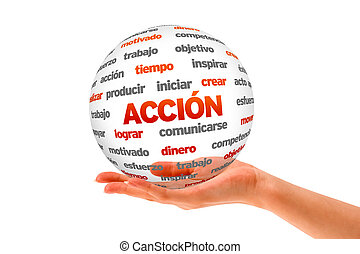 3d Action Word Sphere In Spanish - Hand holding a Action 3D...