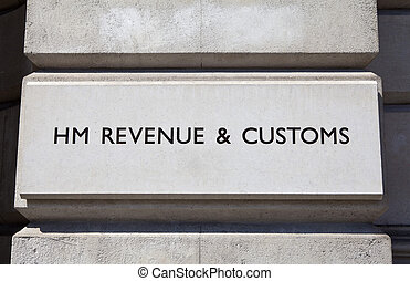 HM Revenue and Customs - HM Revenue and Customs sign on a...