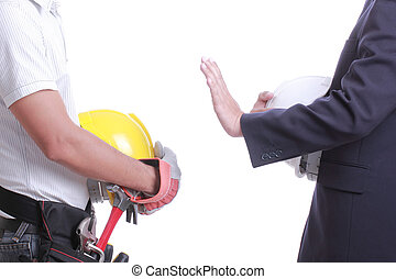 Engineer show hand for give prohibit to worker