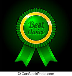 Green label Best choice with ribbons Vector illustration