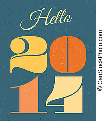 2014 New Year Card - 2014 retro typographic design New Year...