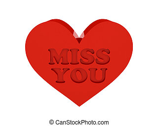 Big red heart. Phrase MISS YOU - Big red heart. Phrase MISS...