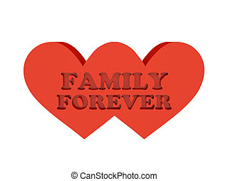Two hearts Phrase FAMILY FOREVER cutout inside Concept 3D...