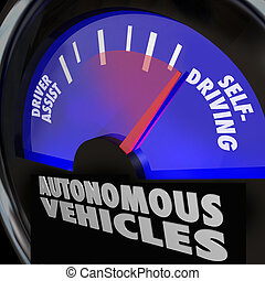 Autonomous Vehicles Self Driving Cars Gauge - The words...