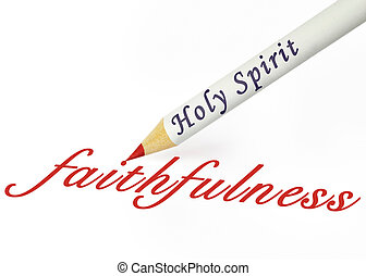 HS faithfulness - Fruit of the Spirit is faithfulness