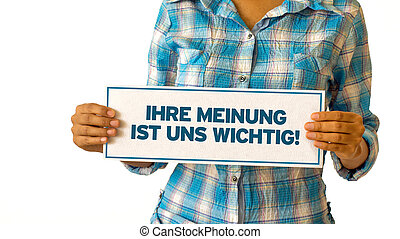 Your opinion matters (In german)
