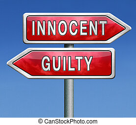 innocent guilty - innocent or guilty, presumption of...
