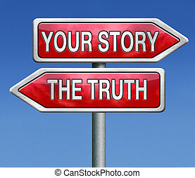 the truth or your story - telling the truth or tell your...