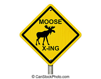 Use caution moose are present - An warning sign isolated on...