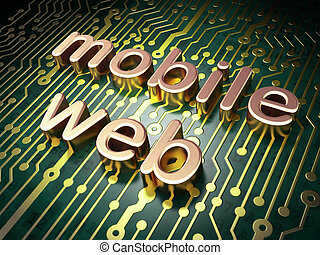 SEO web design concept: Mobile Web on circuit board...