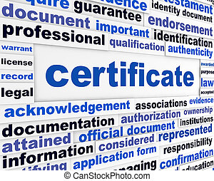 Certificate official document concept. Legal papers message...