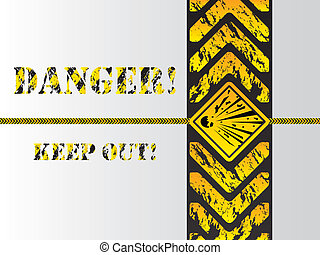 Grunge danger background sign