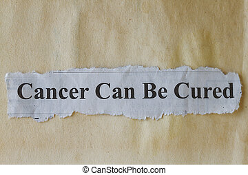 Cancer can be cured abstract with vintage paper as...