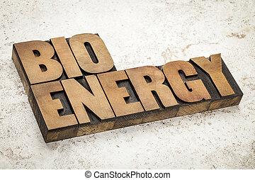 bioenergy word in wood type - bioenergy word in vintage...